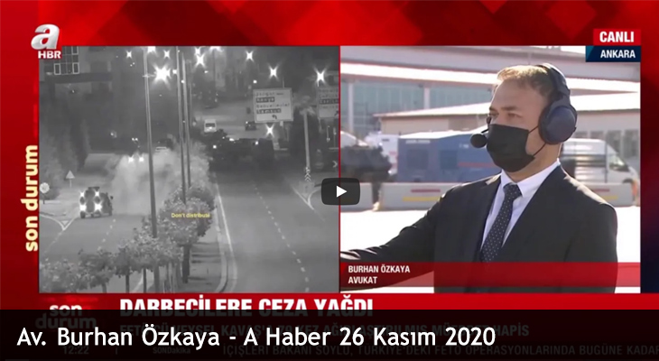 Av. Burhan Özkaya – A Haber 26 Kasım 2020