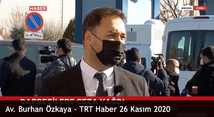 Av. Burhan Özkaya – TRT Haber 26 Kasım 2020
